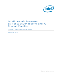 Intel® Xeon® Processor E5-1600/2600/4600 Product Families Thermal / Mechanical Design Guide
