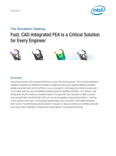 The Simulation Desktop - Fast, CAD-Integrated FEA is a Critical Solution for Every Engineer,The Simulation Desktop: Fast, CAD-Integrated FEA is a Critical Solution for Every Engineer